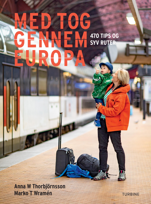 Bokforside - Med tog gennem Europa- Turbineforlaget - Danmark